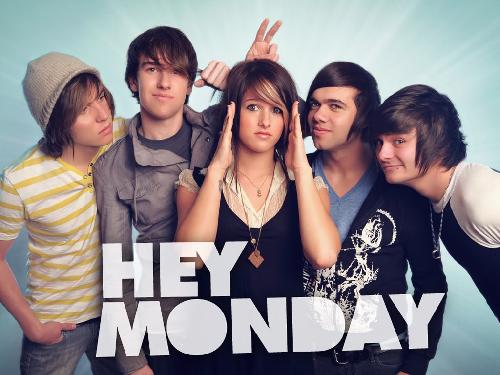 Hey Monday!