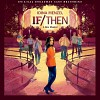 if-then-musical-582486.jpg
